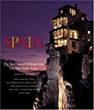 img - for Spain: The Best Travel Writing from the New York Times book / textbook / text book