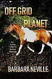 Off-Grid Planet (Spirit Animal Book 4)