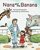 Nana And The Banana