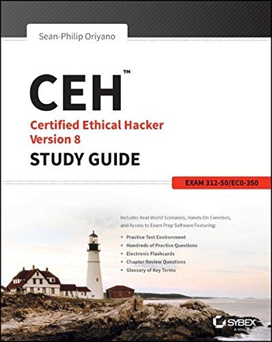 CEH: Certified Ethical Hacker Version 8 Study Guide by Sean-Philip Oriyano (2014-08-25) (Certified Ethical Hacker Version 8 Study Guide)