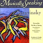 Conductor's Guide to Stravinsky's Petrouchka & The Rite of Spring | Gerard Schwarz