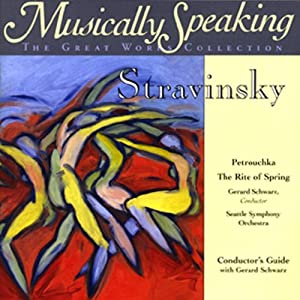 Conductor's Guide to Stravinsky's Petrouchka & The Rite of Spring Speech