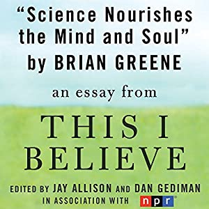 Science Nourishes the Mind and Soul Audiobook