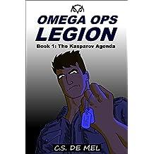 The Kasparov Agenda (Omega Ops Legion Book 1)