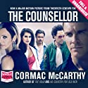 The Counsellor Audiobook by Cormac McCarthy Narrated by Jonathan Davis