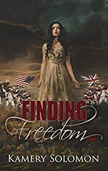 Finding Freedom: A Time Travel Romance (The Lost in Time Duet Book 1) by [Solomon, Kamery]