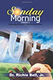 Sunday Morning Volume 2, Richie Bell, 1462051685