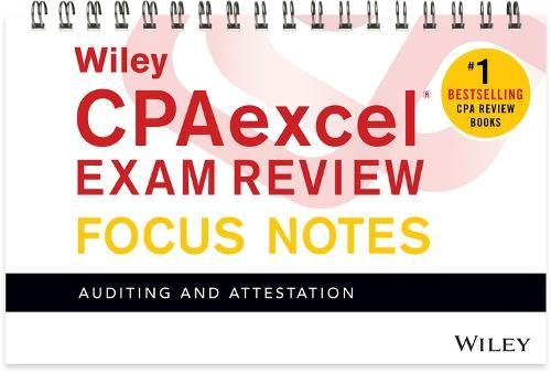 Pdf Test Preparation Wiley CPAexcel Exam Review January 2017 Focus Notes: Auditing and Attestation