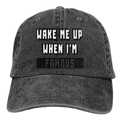 Wake Me Up When I'm Famous Adjustable Cowboy Cap Dad Baseball Hat for Unisex -