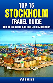 ;;EXCLUSIVE;; Top 16 Things To See And Do In Stockholm - Top 16 Stockholm Travel Guide (Europe Travel Series Book 40). KAYAK inside groups Emeritus under