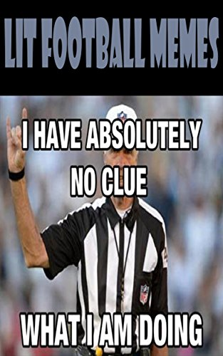 lit football memes kindle edition by memes collections children