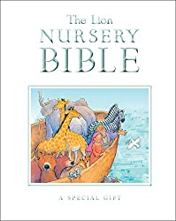 The Lion Nursery Bible: A Special Gift