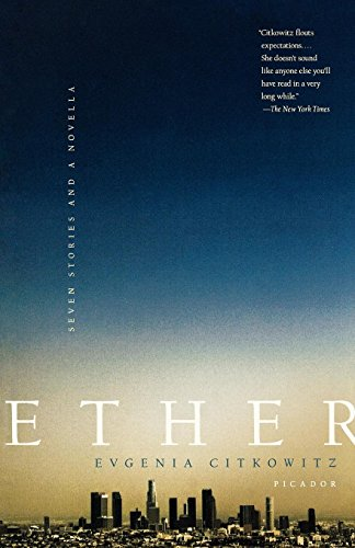 Ether: Seven Stories and a Novella