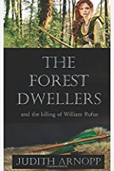 The Forest Dwellers: and the killing of William Rufus Paperback