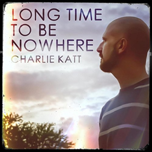 Long Time to Be Nowhere