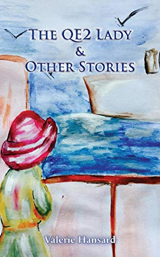 (The QE2 Lady and Other Stories)