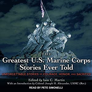 The Greatest U.S. Marine Corps Stories Ever Told Audiobook