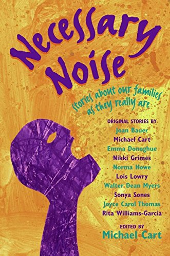 Necessary Noise: Stories About Our Families as They Really Are