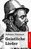 Geistliche Lieder, Johann Fischart, 1482397889