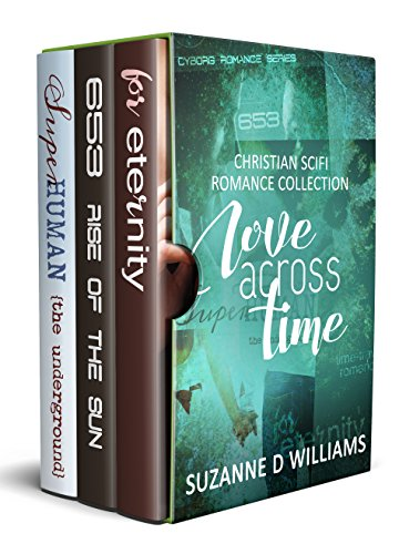 Love Across Time: Christian Scifi Romance Collection
