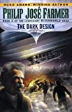 The Dark Design, Philip José Farmer, 0345419693