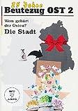 Beutezug OST 2 - Wem gehört der Osten - Die Stadt
