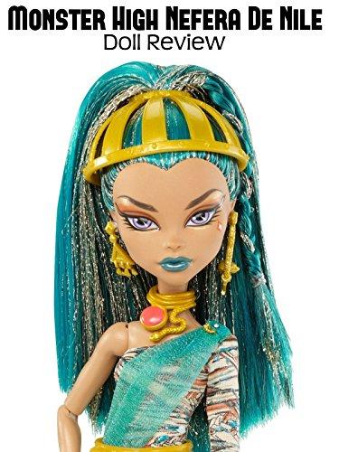 Review: Monster High Nefera De Nile Doll Review ()
