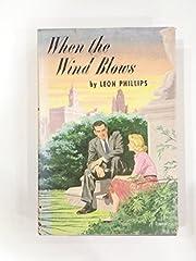 When the Wind Blows de Leon Phillips