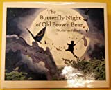 The Butterfly Night of Old Brown Bear, Nicolas Van Pallandt, 0374310092