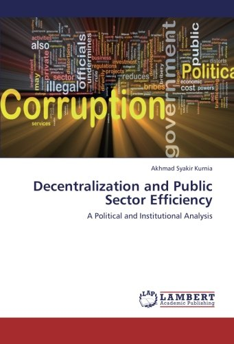 decentralization-and-public-sector-efficiency-a-political-and-institutional-analysis