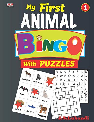 My First ANIMAL BINGO with PUZZLES, Vol.1 (26 Animal Bingo cards with crossword fill-ins and word search puzzles based on animal themes.)
