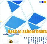 Back to School Beats - An Alloy Production (Stabbing Westward, Wyclef Jean, Eagle Eye Cherry, Shawn Mullins, INOJ, more)