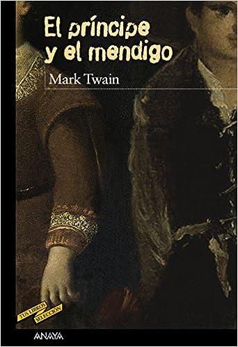 El príncipe y el mendigo - Mark Twain