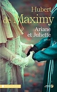 Ariane et Juliette, Maximy, Hubert de