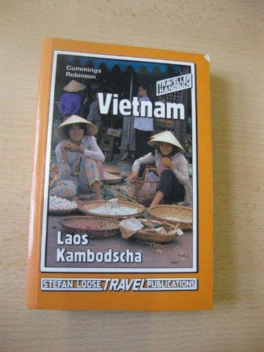 Vietnam - Laos - Kambodscha