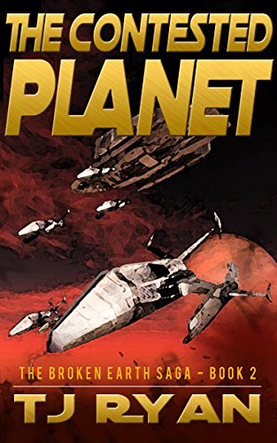 The Contested Planet (The Broken Earth Saga Book 2)