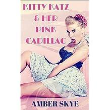 Kitty Katz & Her Pink Cadillac