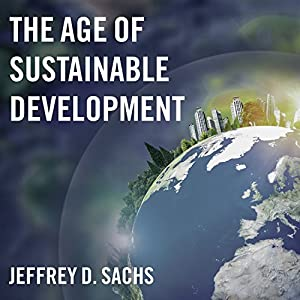 The Age of Sustainable Development Audiobook