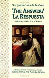 The Answer / La Respuesta, Including a Selection of Poems (A Feminist