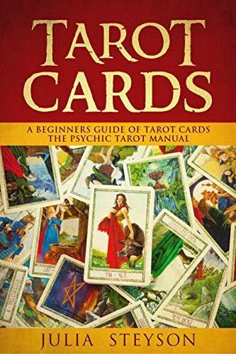 Tarot Cards:  A Beginners Guide of Tarot Cards: The Psychic Tarot Manual (New Age and Divination Book 2) (Car Picking Kit)