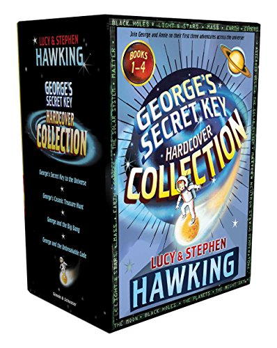 George's Secret Key Hardcover Collection: George's Secret Key to the Universe; George's Cosmic Treasure Hunt; George and the Big Bang; George and the Unbreakable Code by Simon & Schuster Books for Young Readers