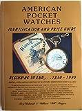 American Watches, Roy Ehrhardt, 0913902535