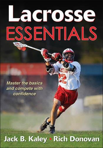 Book cover from Lacrosse Essentials by Jack Kaley