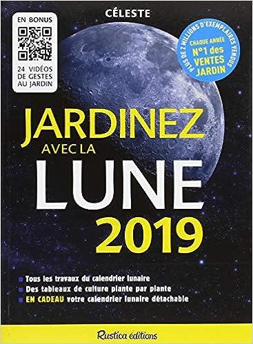 Calendrier Lunaire Jardin Avril 2020.Amazon Fr Jardinez Avec La Lune 2019 Michel Marin