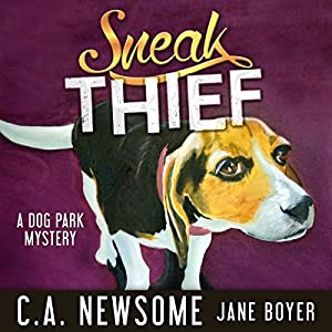 Sneak Thief: A Dog Park Mystery Audiobook