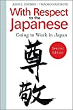With Respect to the Japanese: Going to Work in Japan