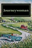 Journeywoman, Mary Gediman, 1480103128