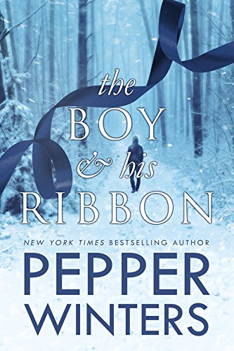 The Boy and His Ribbon (Ribbon Duet Book 1) by [Winters, Pepper]