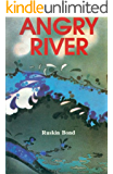 The Angry River