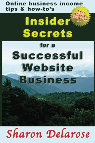 Download Insider Secrets for a Successful Website Business: Online Business Income Tips and How-To's PDF